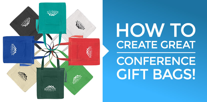 How to create great conference gift bags.